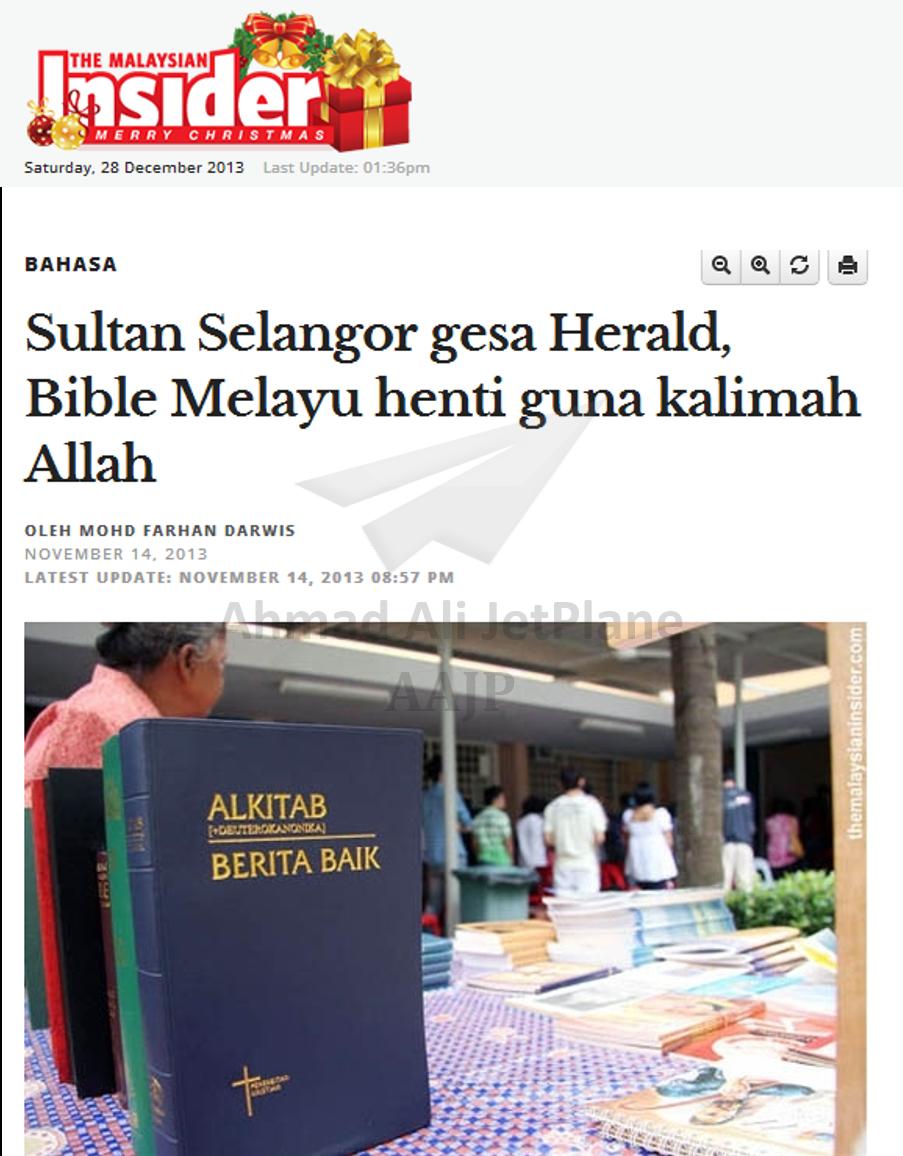 Malaysian Insider - Sultan Selangor gesa Herald Bible Melayu henti guna kalimah Allah